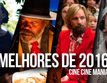 Os melhores do ano de 2016 pelo Cine Cine Mania